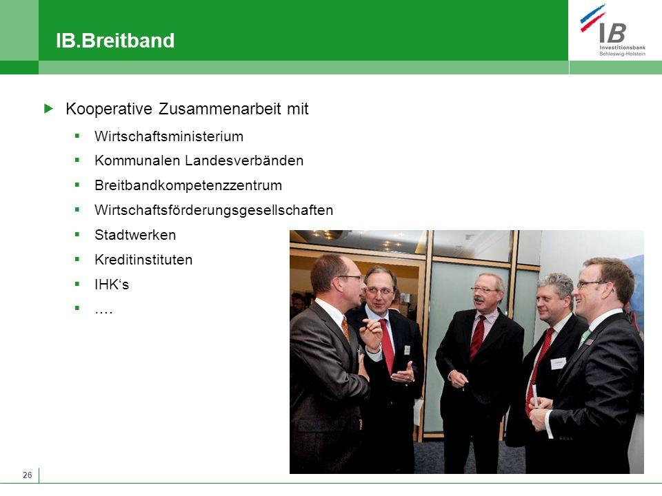 IB.Breitband Kooperative Zusammenarbeit mit Wirtschaftsministerium