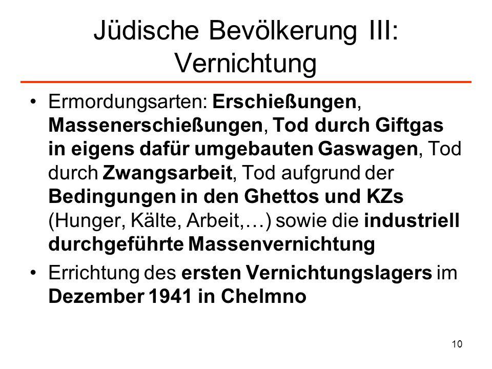 Jüdische Bevölkerung III: Vernichtung
