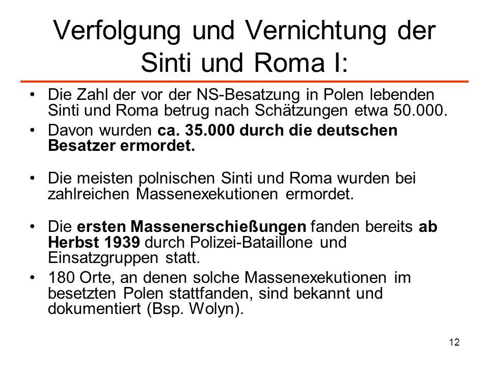 Verfolgung und Vernichtung der Sinti und Roma I: