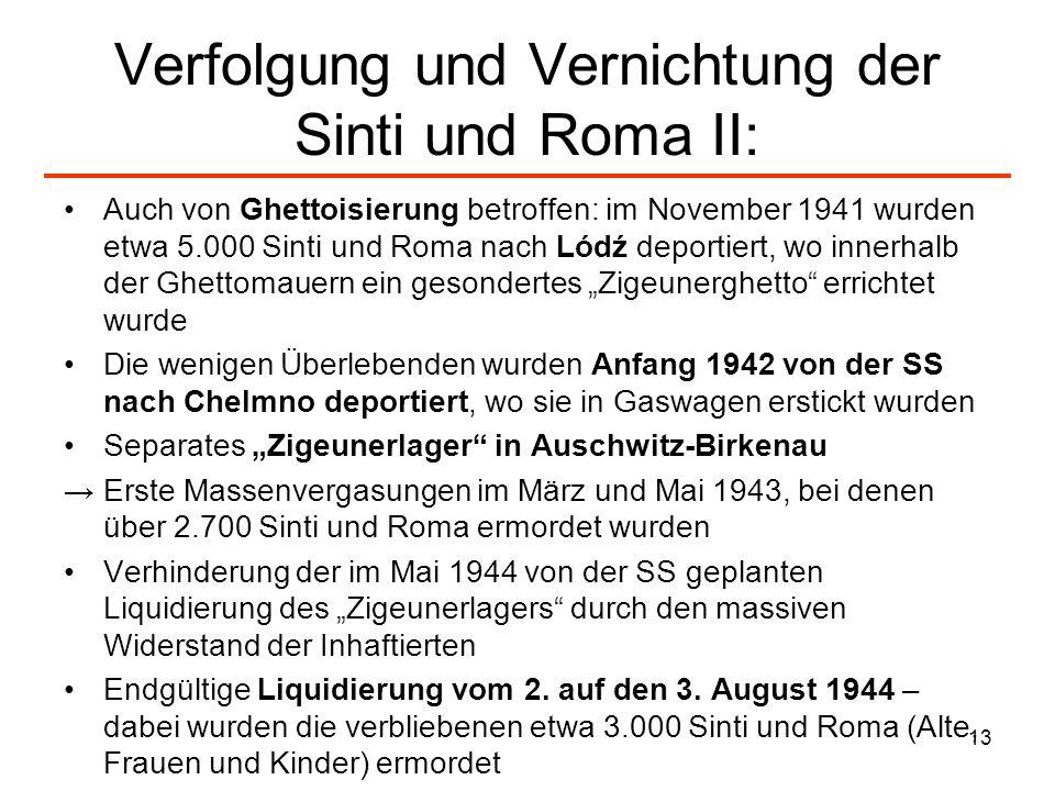 Verfolgung und Vernichtung der Sinti und Roma II: