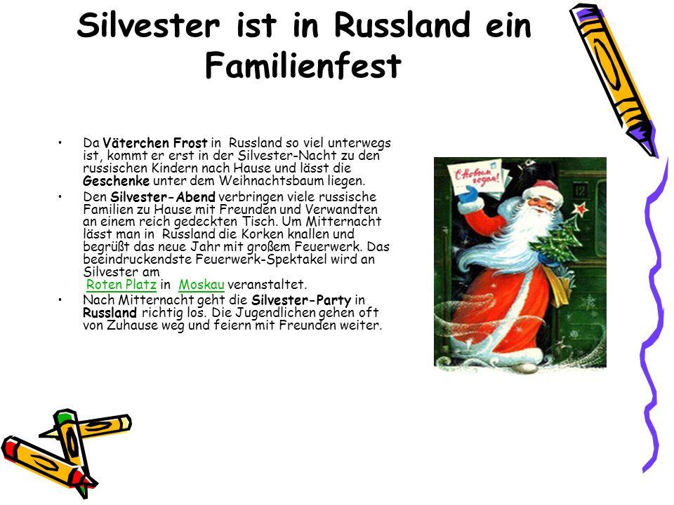 Silvester ist in Russland ein Familienfest