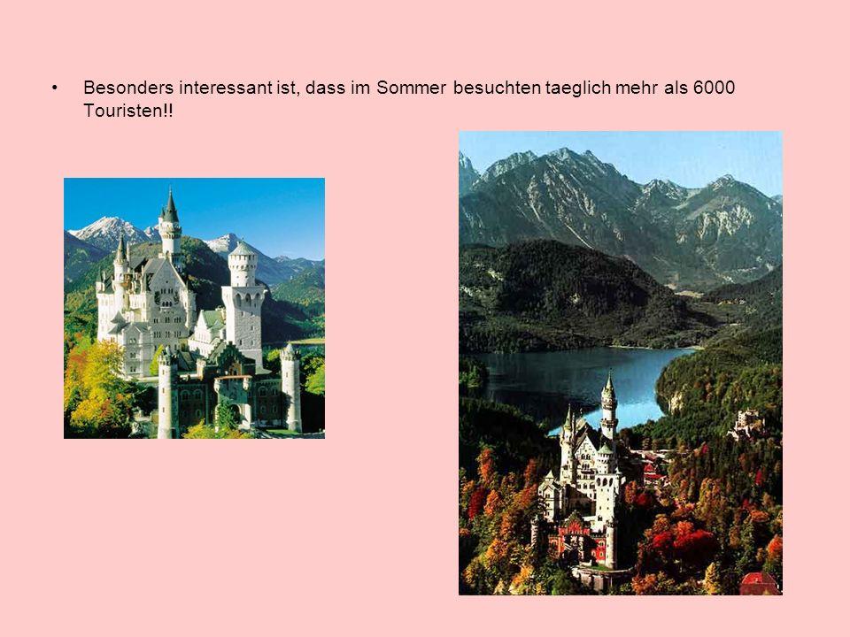 Besonders interessant ist, dass im Sommer besuchten taeglich mehr als 6000 Touristen!!
