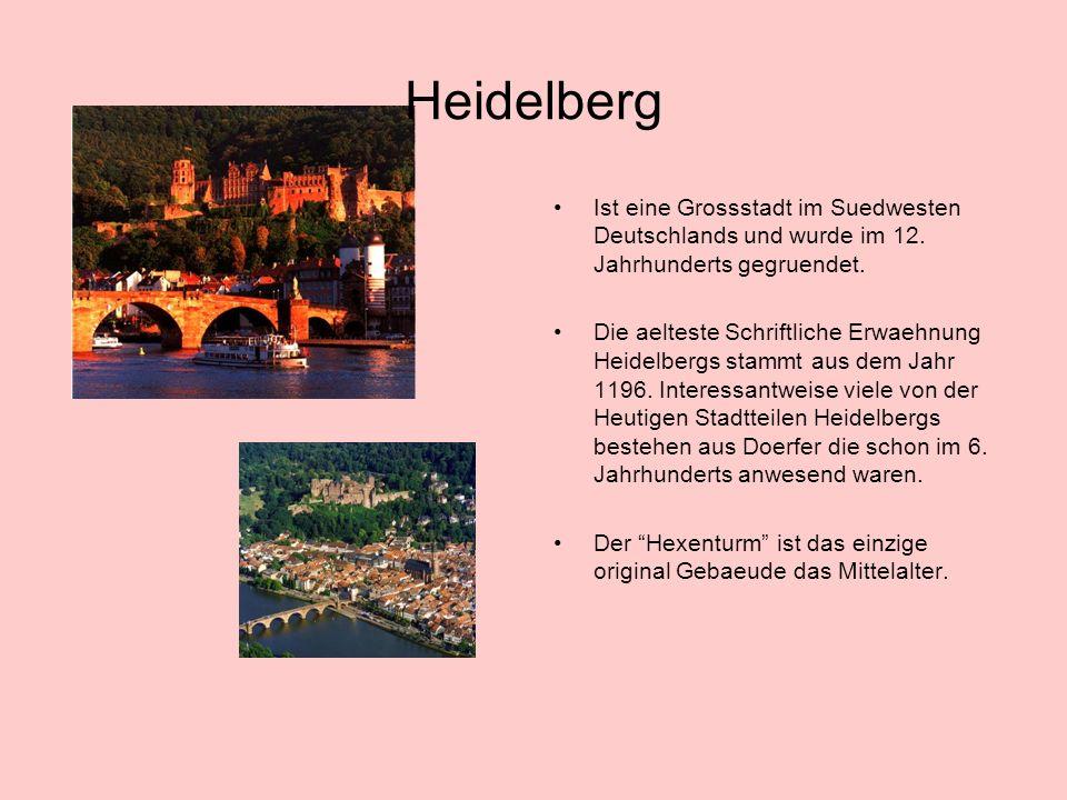 Heidelberg Ist eine Grossstadt im Suedwesten Deutschlands und wurde im 12. Jahrhunderts gegruendet.
