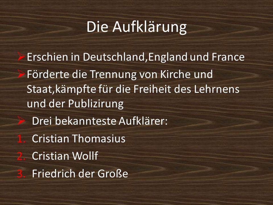 Die Aufklärung Erschien in Deutschland,England und France
