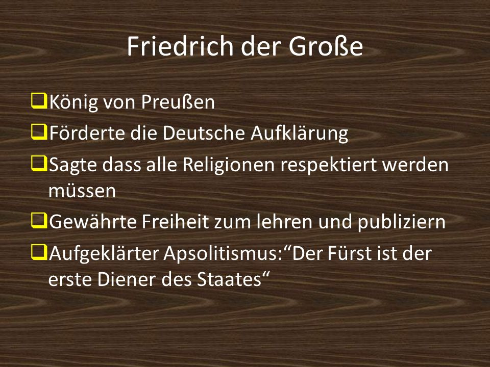 Friedrich der Große König von Preußen Förderte die Deutsche Aufklärung