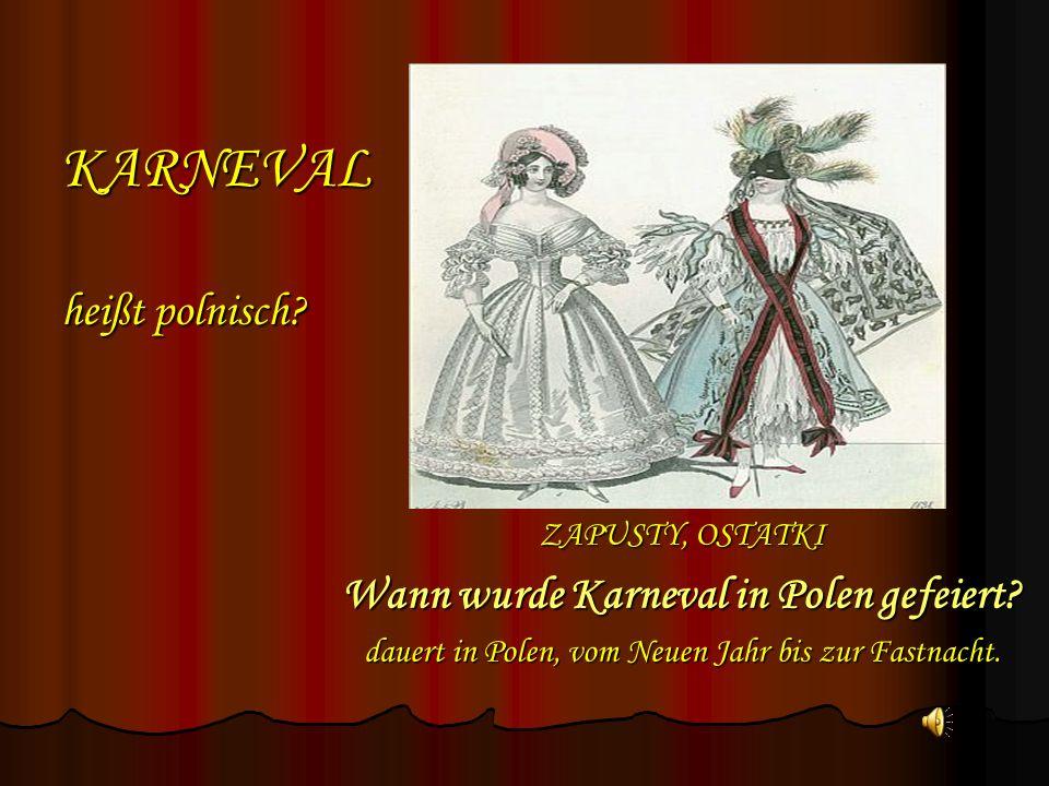 KARNEVAL heißt polnisch