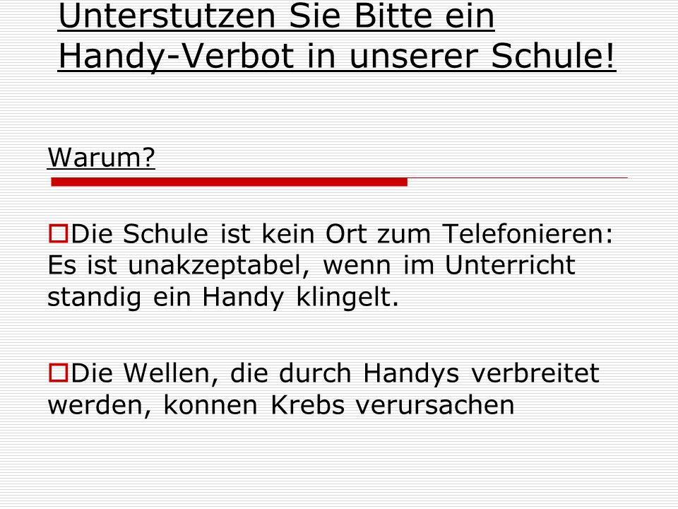 Unterstutzen Sie Bitte ein Handy-Verbot in unserer Schule!