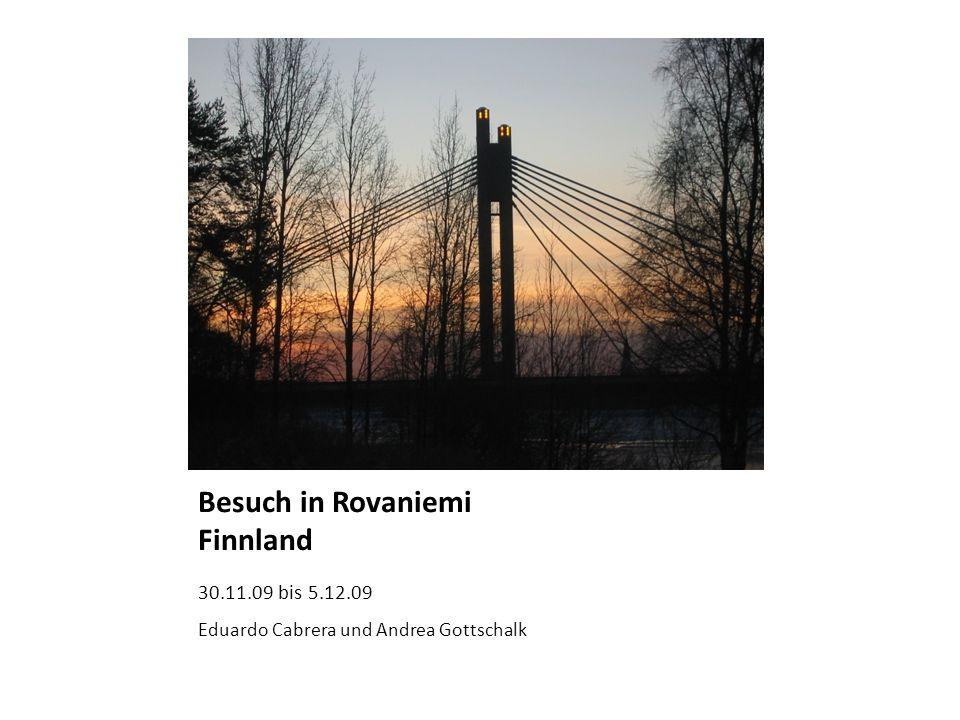 Besuch in Rovaniemi Finnland