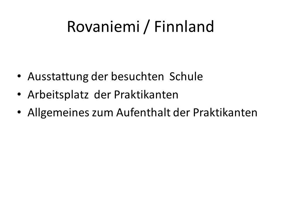 Rovaniemi / Finnland Ausstattung der besuchten Schule