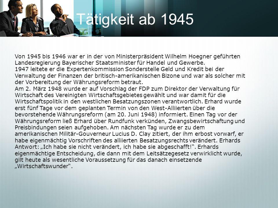 Tätigkeit ab 1945Von 1945 bis 1946 war er in der von Ministerpräsident Wilhelm Hoegner geführten.