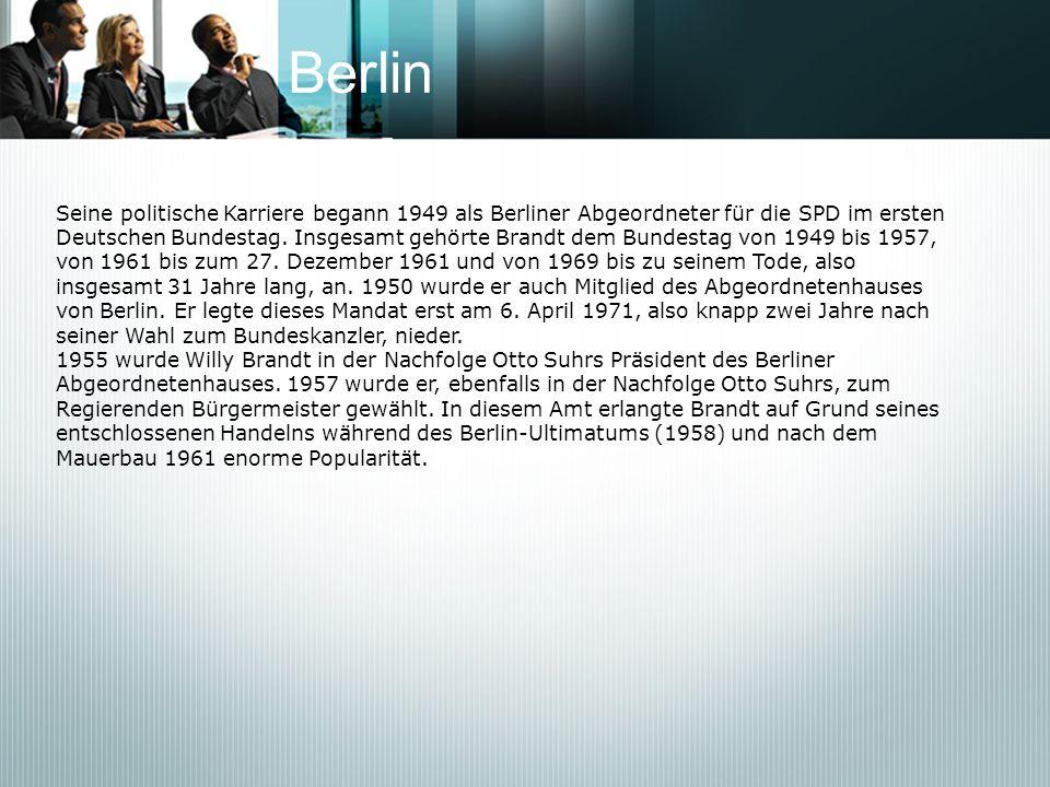 BerlinSeine politische Karriere begann 1949 als Berliner Abgeordneter für die SPD im ersten.