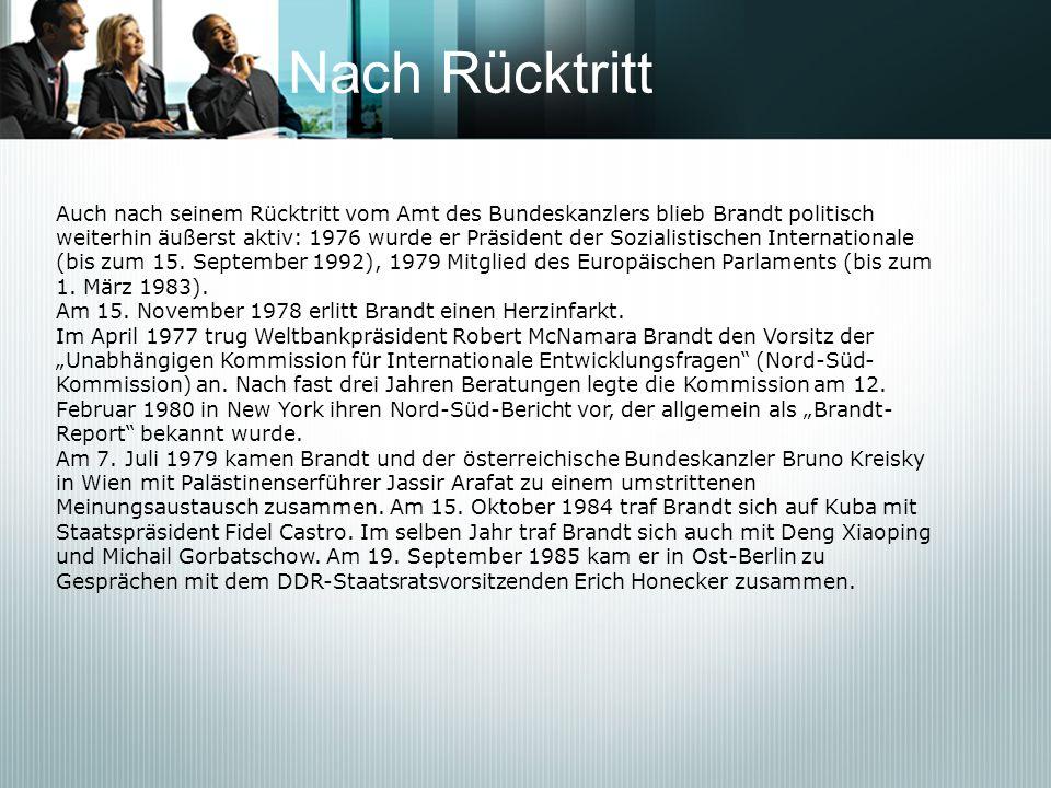 Nach RücktrittAuch nach seinem Rücktritt vom Amt des Bundeskanzlers blieb Brandt politisch.