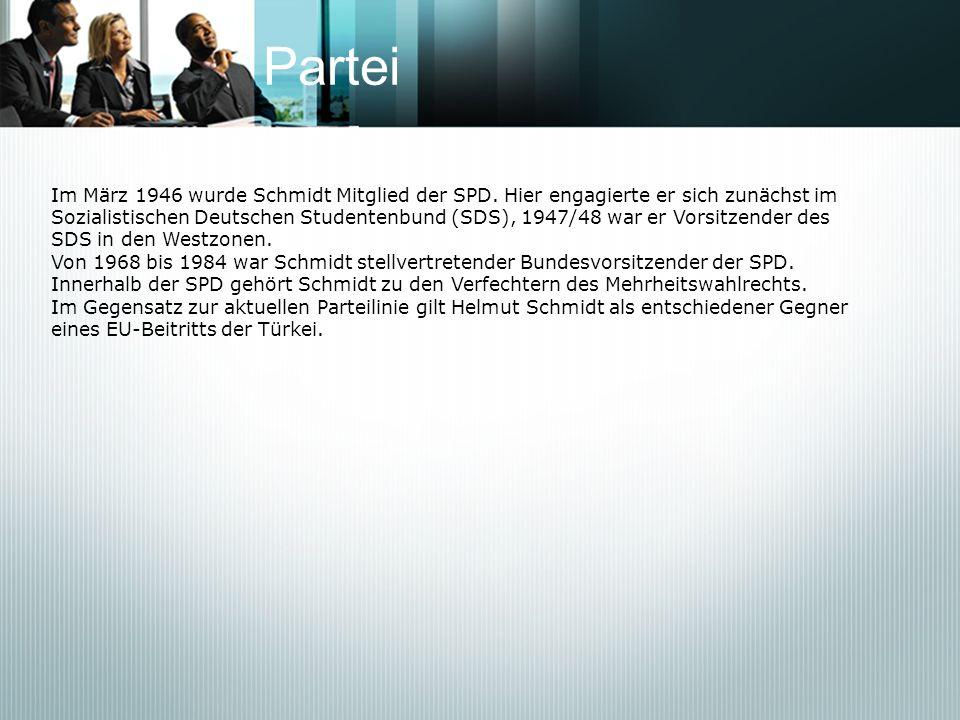 ParteiIm März 1946 wurde Schmidt Mitglied der SPD. Hier engagierte er sich zunächst im.