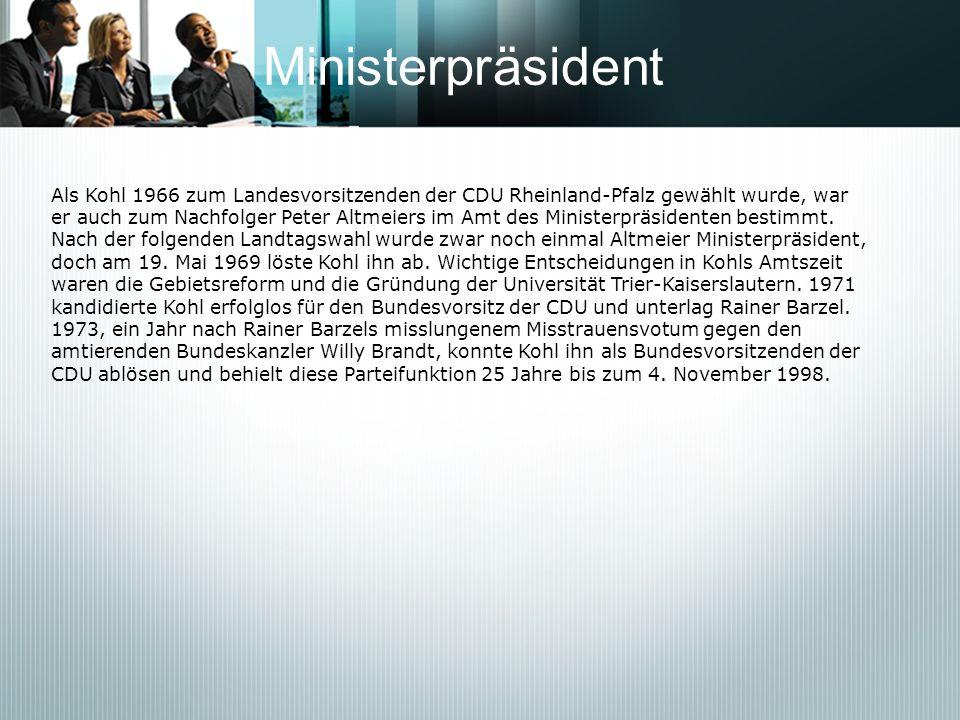 MinisterpräsidentAls Kohl 1966 zum Landesvorsitzenden der CDU Rheinland-Pfalz gewählt wurde, war.