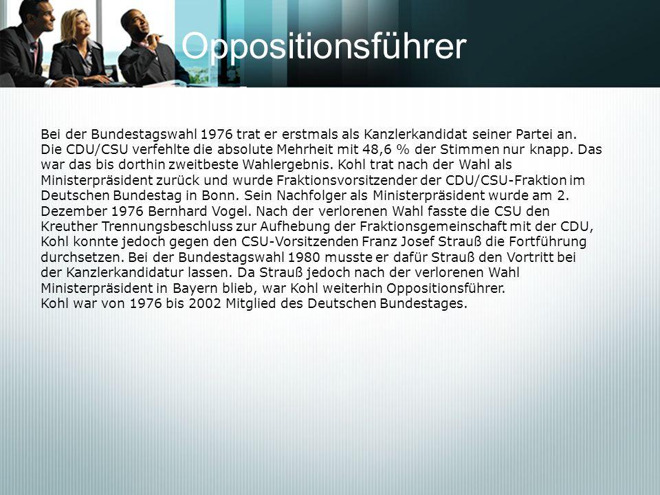 Oppositionsführer Bei der Bundestagswahl 1976 trat er erstmals als Kanzlerkandidat seiner Partei an.
