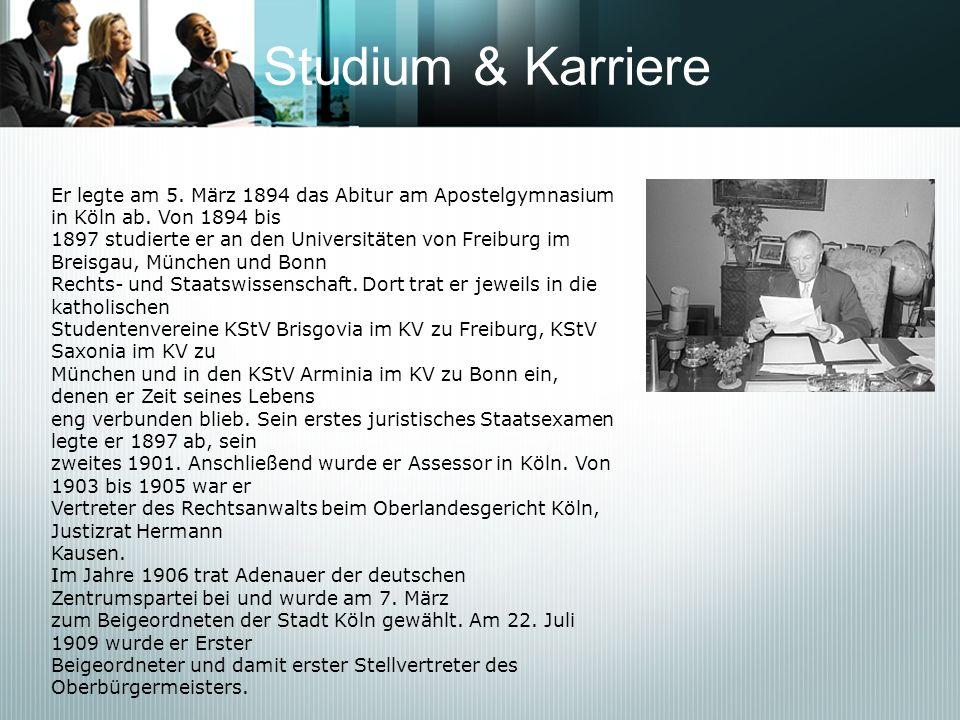 Studium & Karriere Er legte am 5. März 1894 das Abitur am Apostelgymnasium in Köln ab. Von 1894 bis.