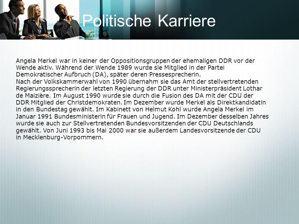 Politische KarriereAngela Merkel war in keiner der Oppositionsgruppen der ehemaligen DDR vor der.