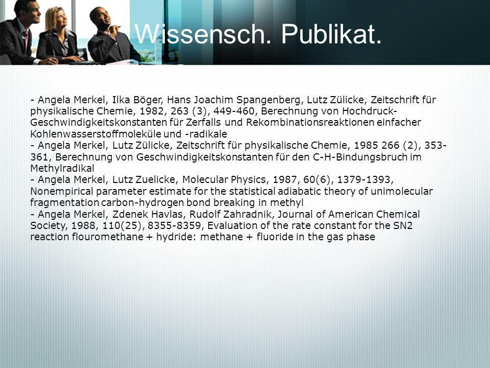 Wissensch. Publikat. - Angela Merkel, Ilka Böger, Hans Joachim Spangenberg, Lutz Zülicke, Zeitschrift für.
