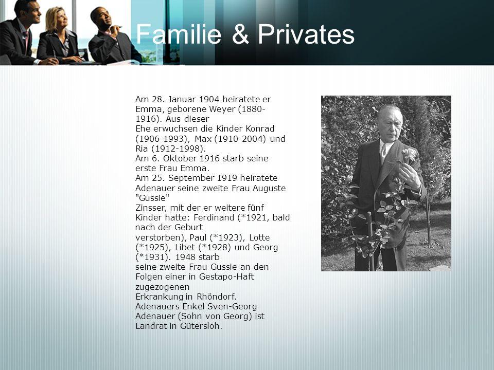 Familie & PrivatesAm 28. Januar 1904 heiratete er Emma, geborene Weyer (1880-1916). Aus dieser.