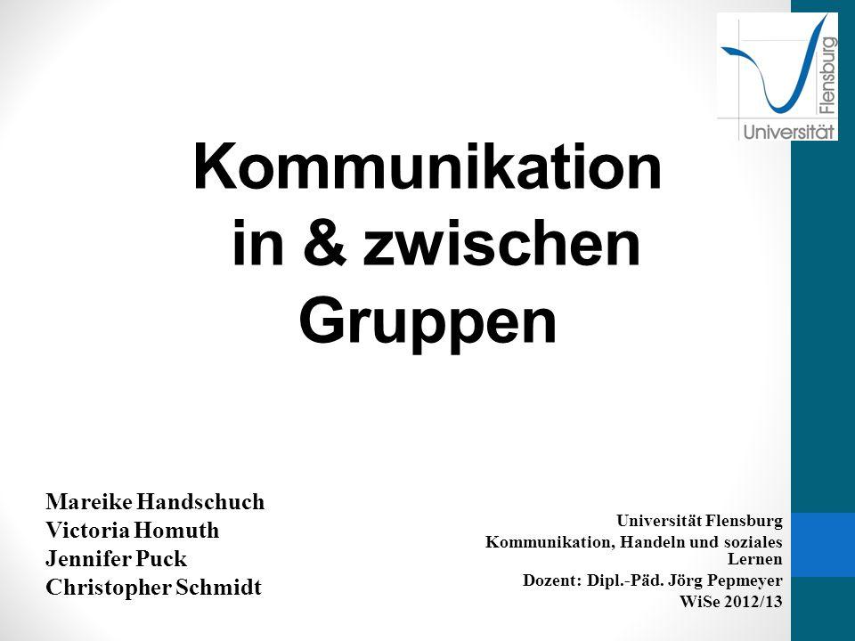 Kommunikation in & zwischen Gruppen