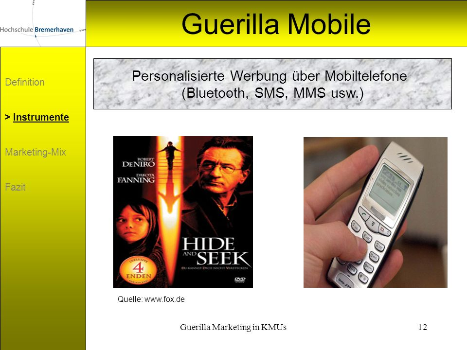 Guerilla Mobile Personalisierte Werbung über Mobiltelefone