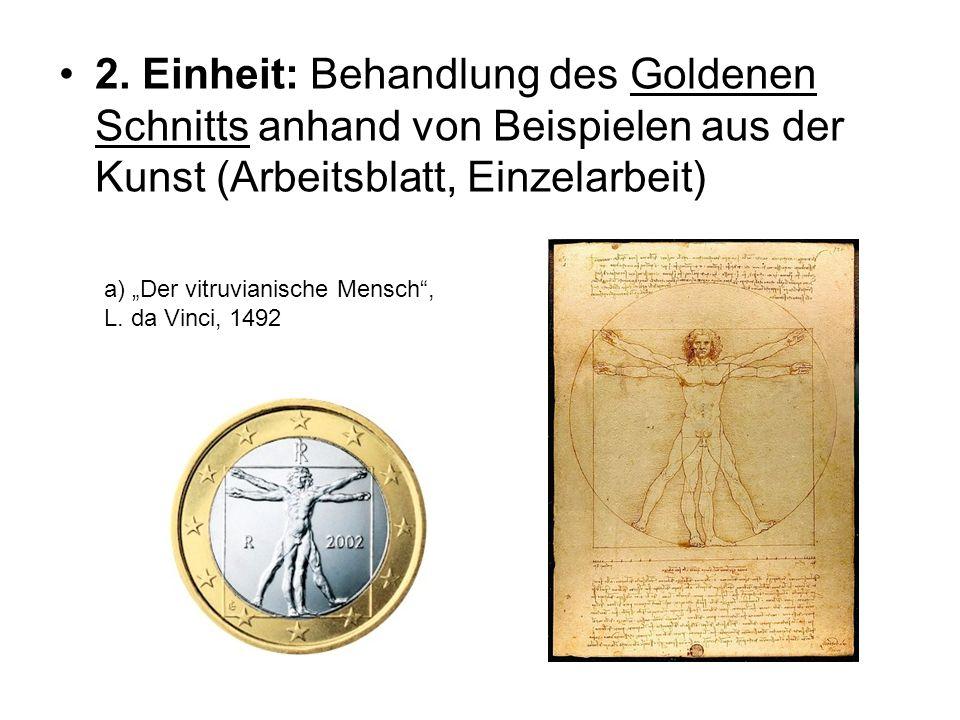 2. Einheit: Behandlung des Goldenen Schnitts anhand von Beispielen aus der Kunst (Arbeitsblatt, Einzelarbeit)