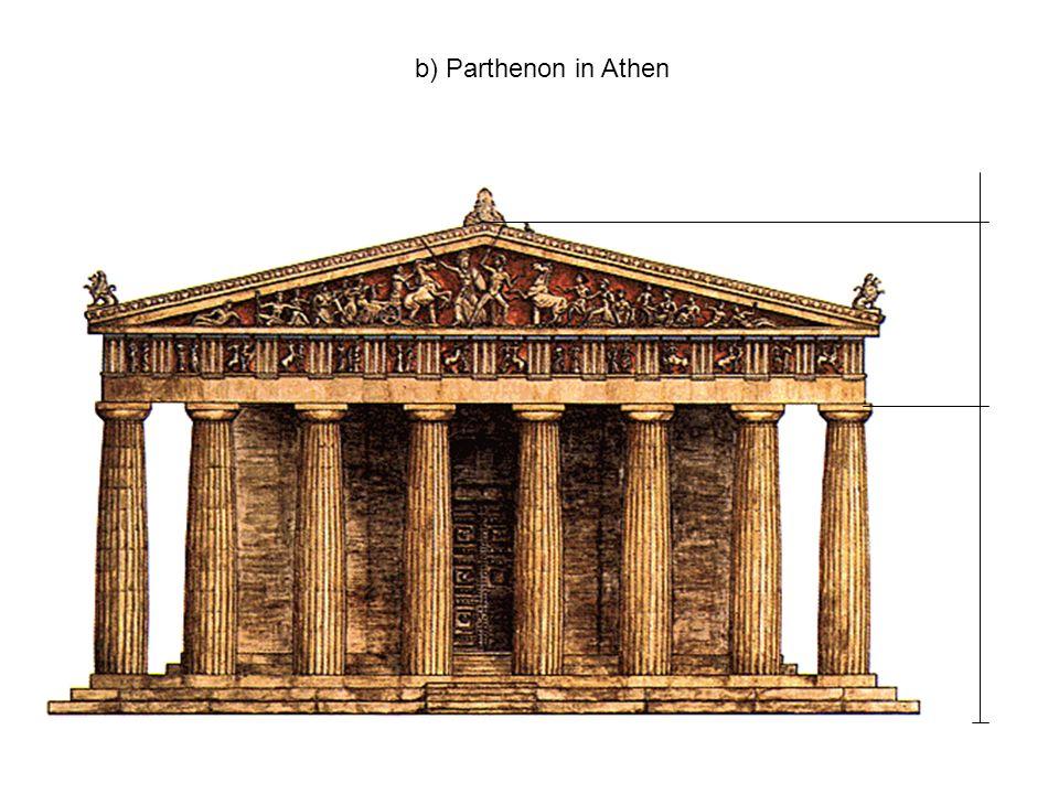 b) Parthenon in Athen