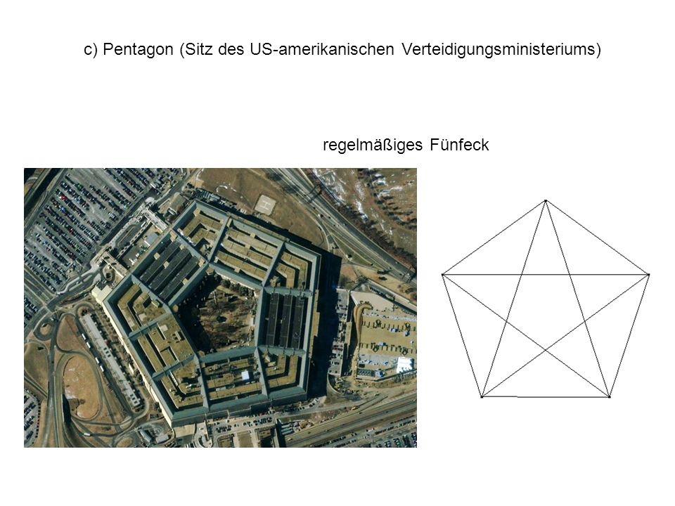 c) Pentagon (Sitz des US-amerikanischen Verteidigungsministeriums)