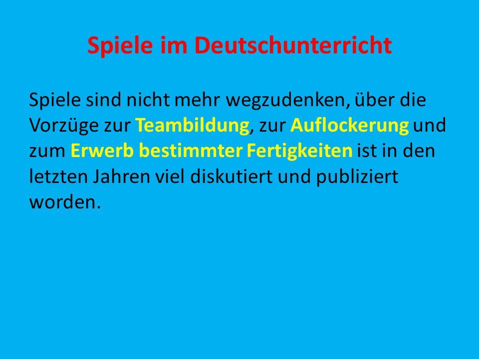 Spiele im Deutschunterricht