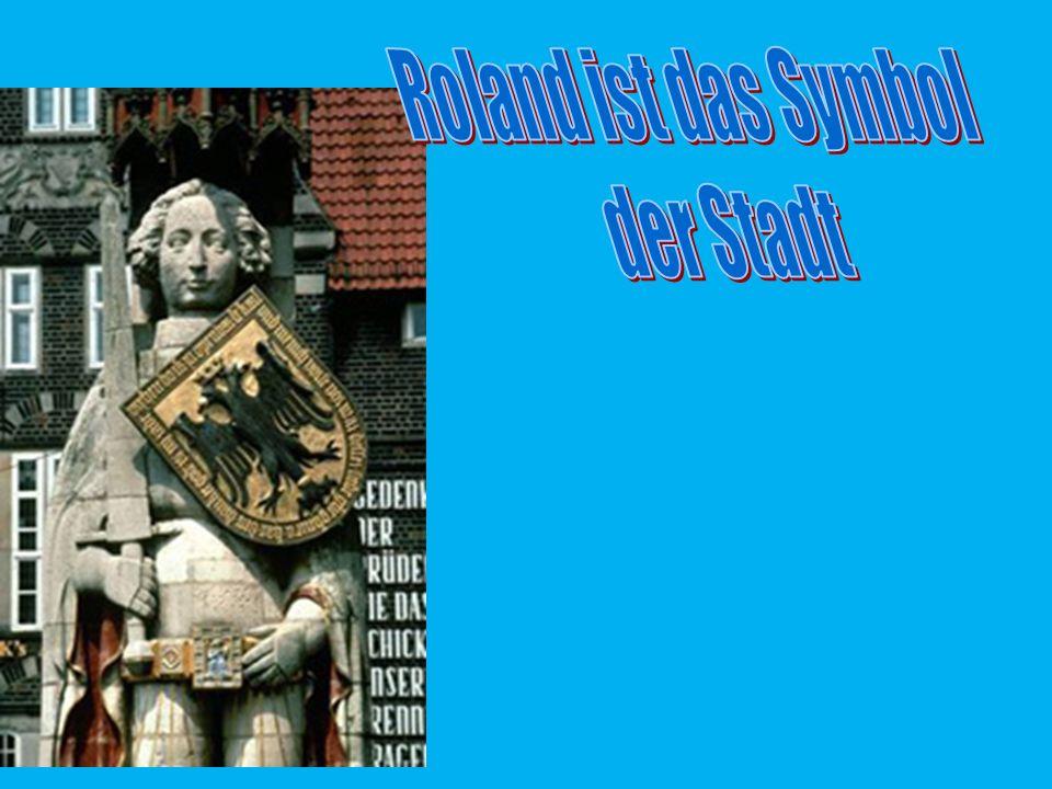 Roland ist das Symbol der Stadt Hamburg Weimar Bremen
