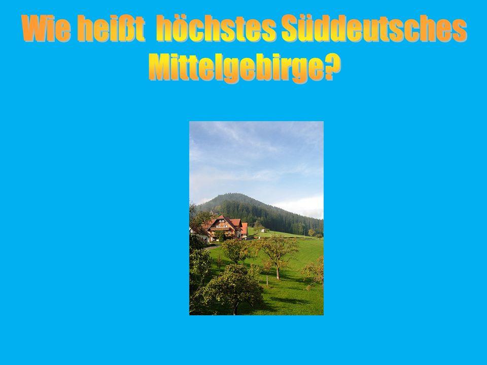 Wie heißt höchstes Süddeutsches