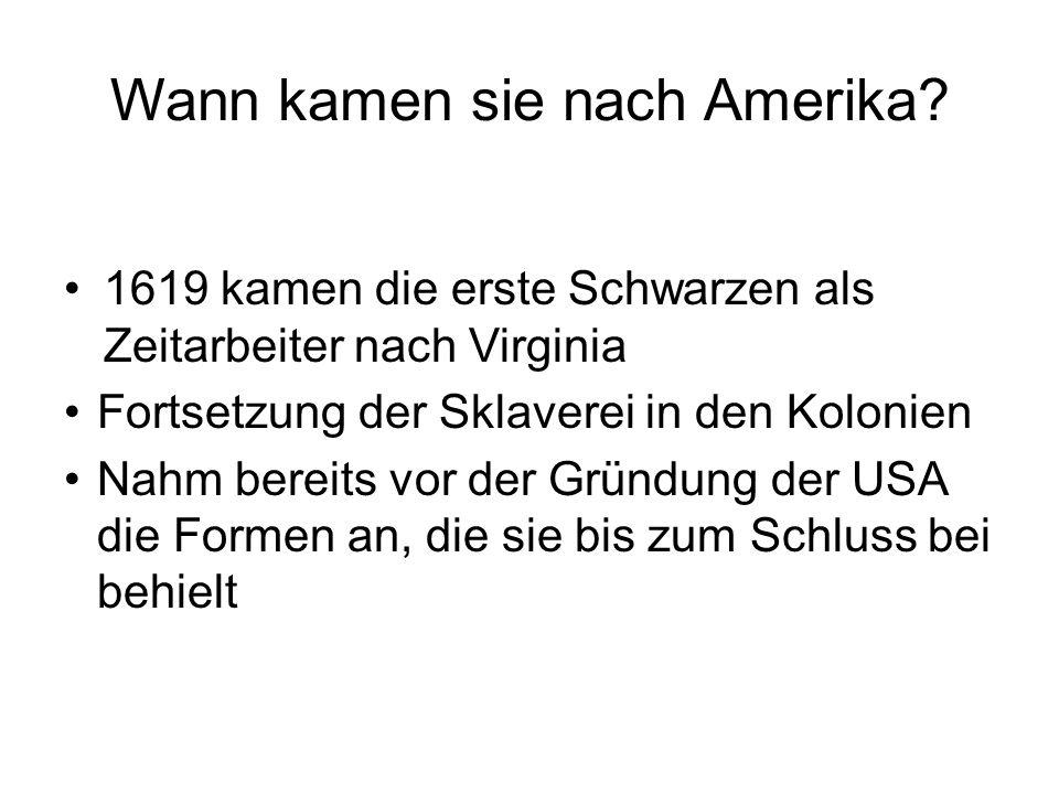 Wann kamen sie nach Amerika