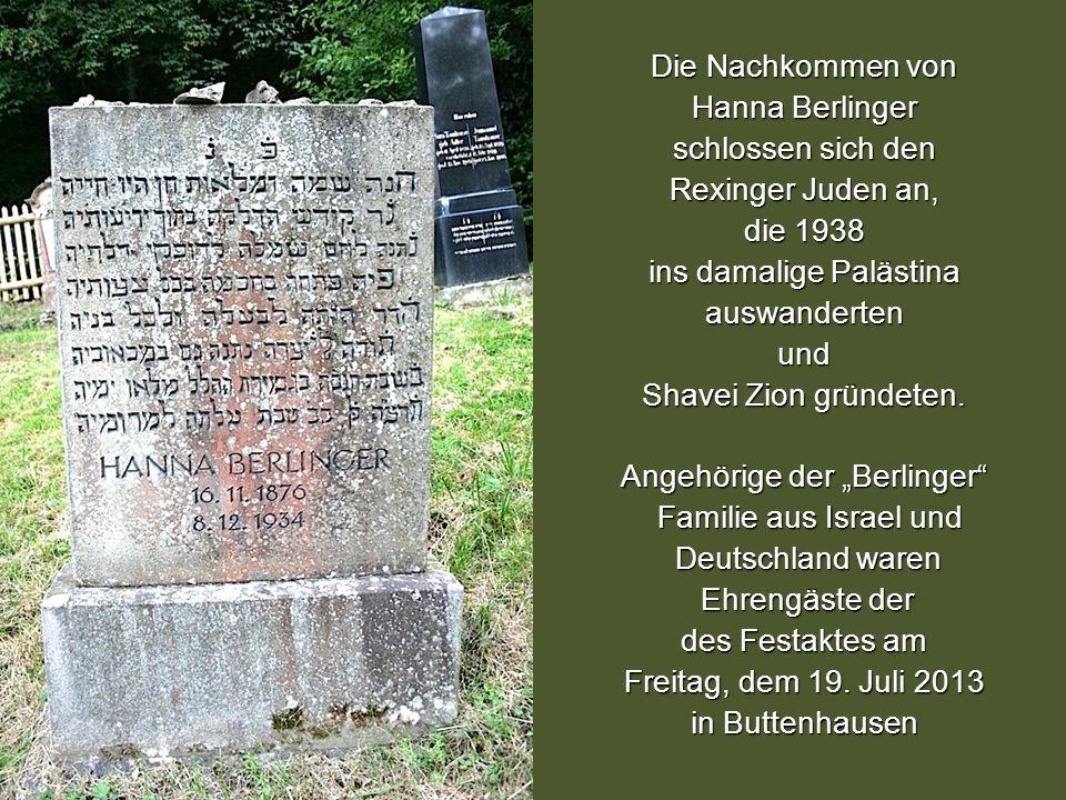 Hanna Berlinger Die Nachkommen von Hanna Berlinger schlossen sich den