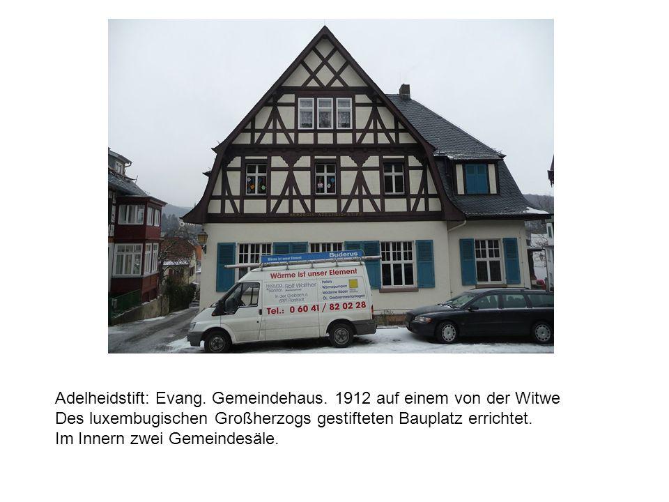 Adelheidstift: Evang. Gemeindehaus. 1912 auf einem von der Witwe
