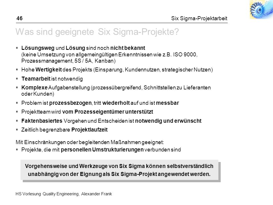 Wirkung von Six Sigma Six Sigma im Unternehmen