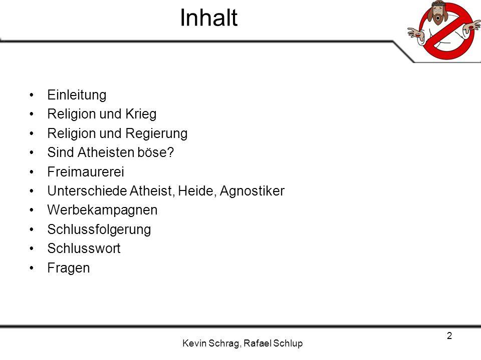 Inhalt Einleitung Religion und Krieg Religion und Regierung