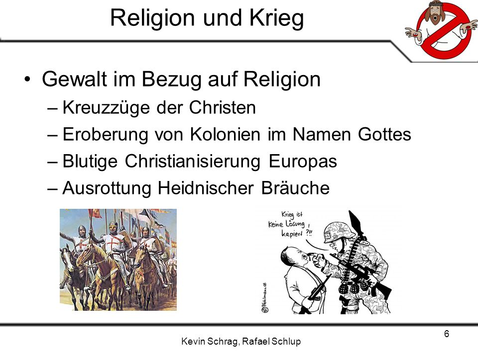 Religion und Krieg Gewalt im Bezug auf Religion Kreuzzüge der Christen