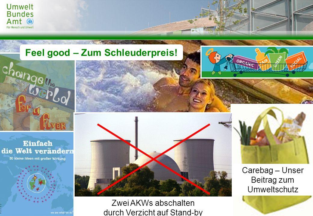 Feel good – Zum Schleuderpreis!