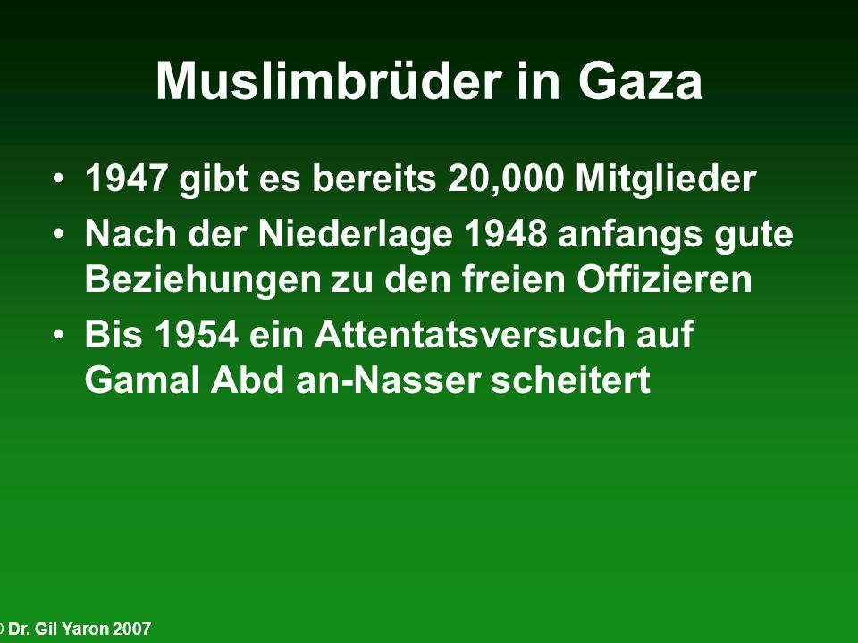 Muslimbrüder in Gaza 1947 gibt es bereits 20,000 Mitglieder