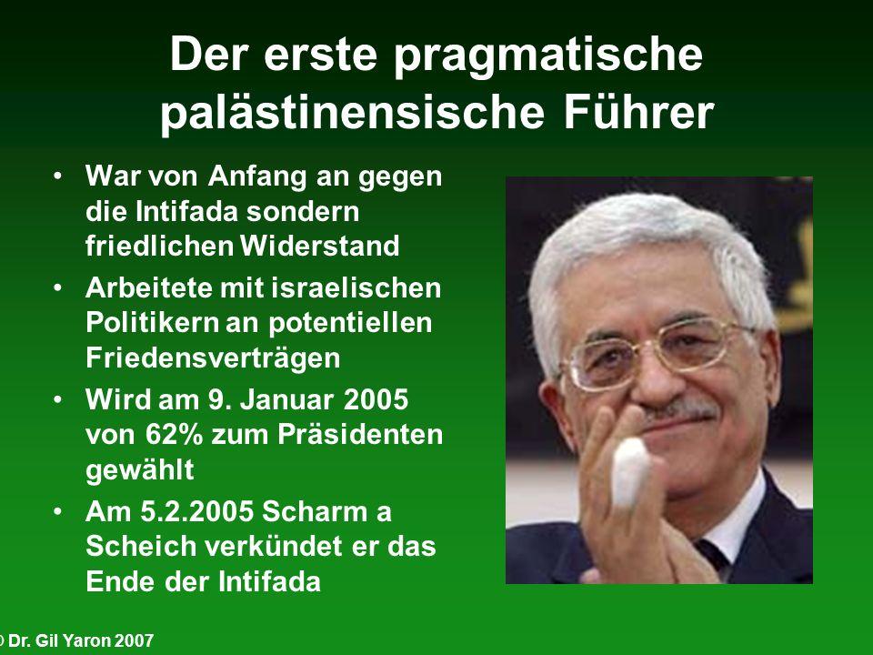 Der erste pragmatische palästinensische Führer