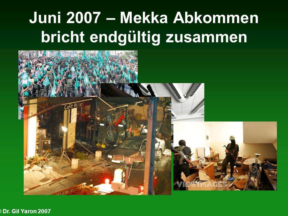 Juni 2007 – Mekka Abkommen bricht endgültig zusammen