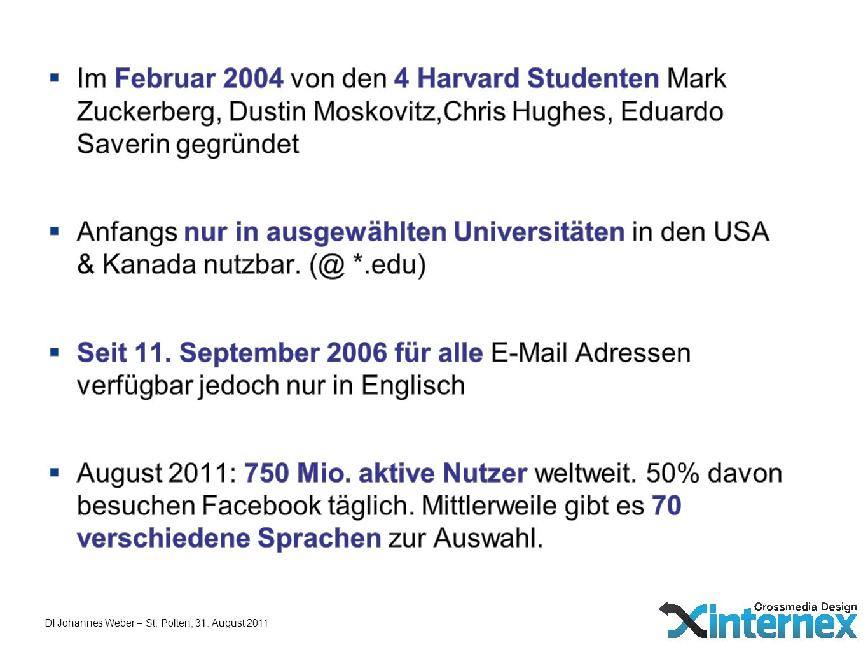 Im Februar 2004 von den 4 Harvard Studenten Mark Zuckerberg, Dustin Moskovitz,Chris Hughes, Eduardo Saverin gegründet