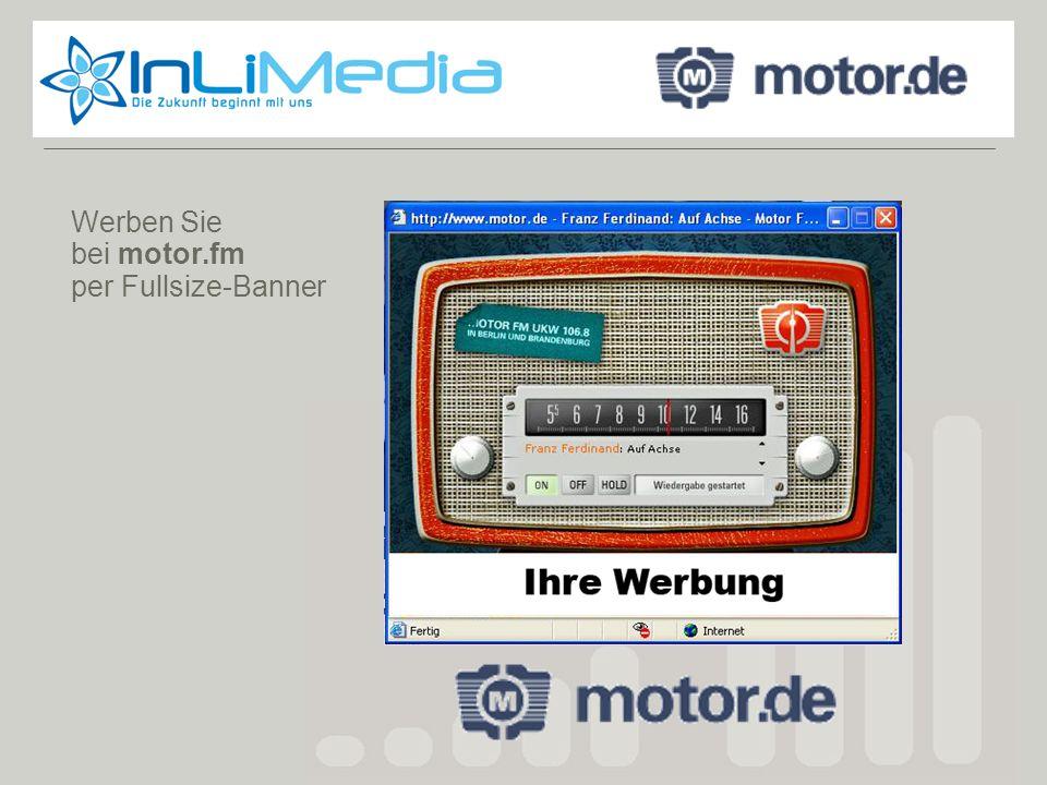 Werben Sie bei motor.fm per Fullsize-Banner Motor.de