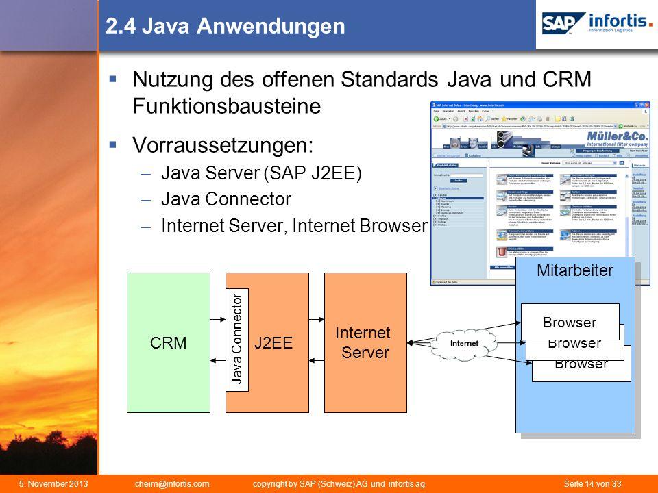 Nutzung des offenen Standards Java und CRM Funktionsbausteine