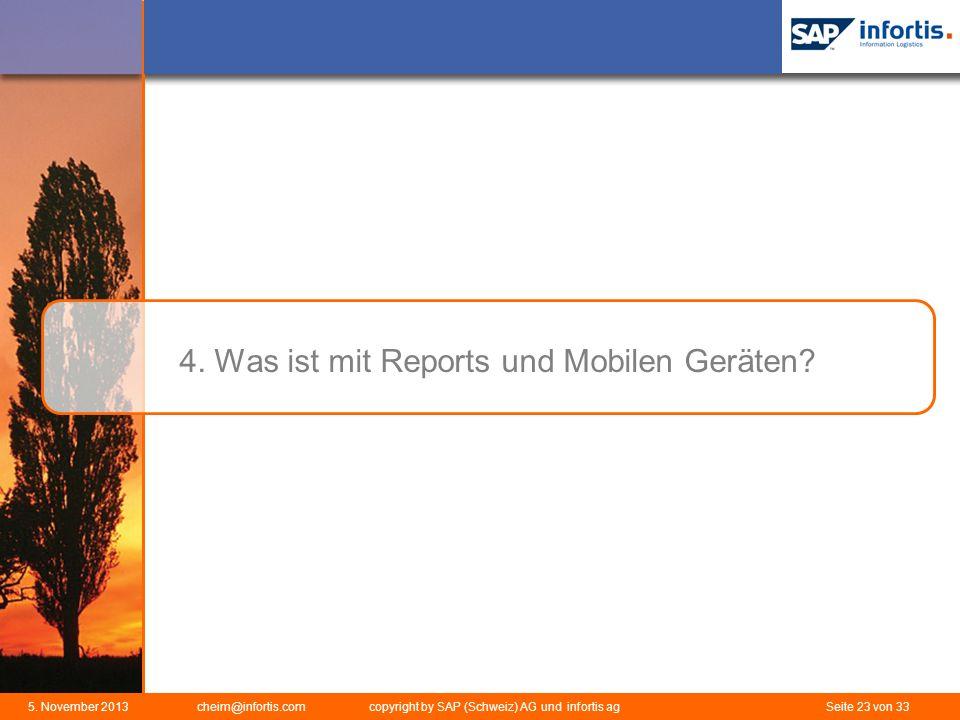 4. Was ist mit Reports und Mobilen Geräten