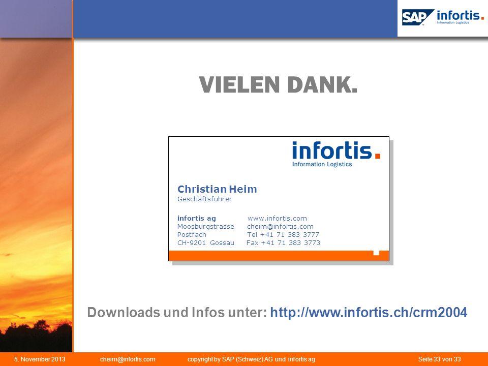 VIELEN DANK. Downloads und Infos unter: http://www.infortis.ch/crm2004