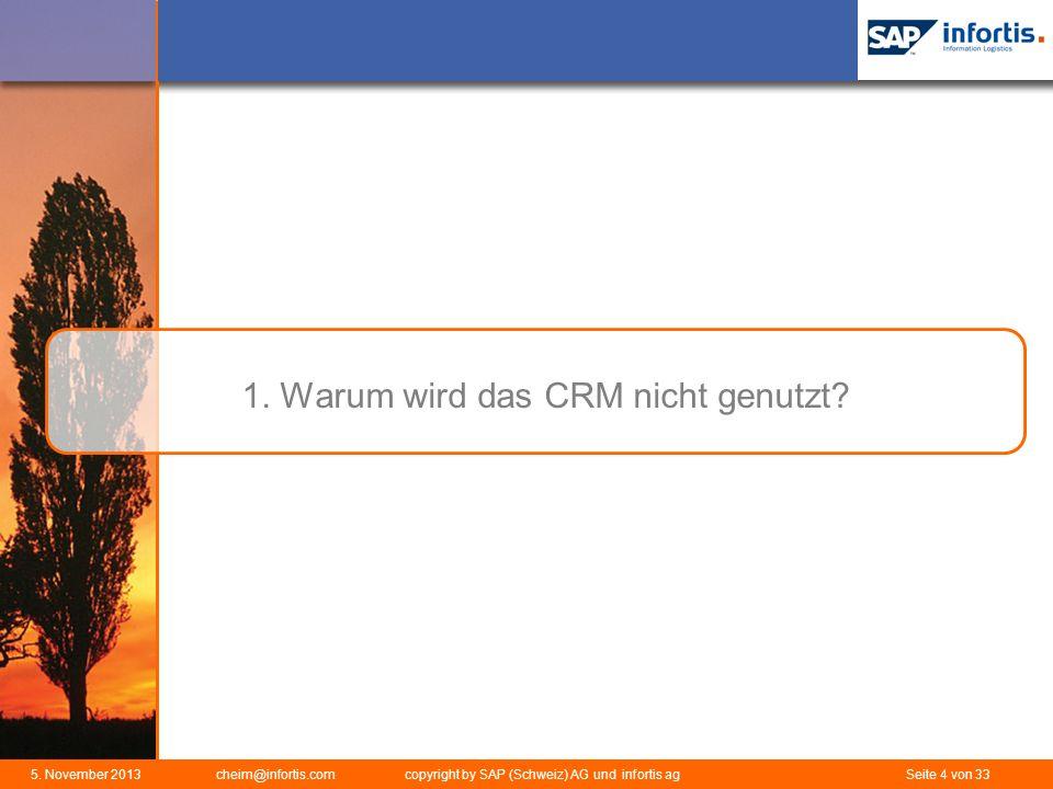 1. Warum wird das CRM nicht genutzt