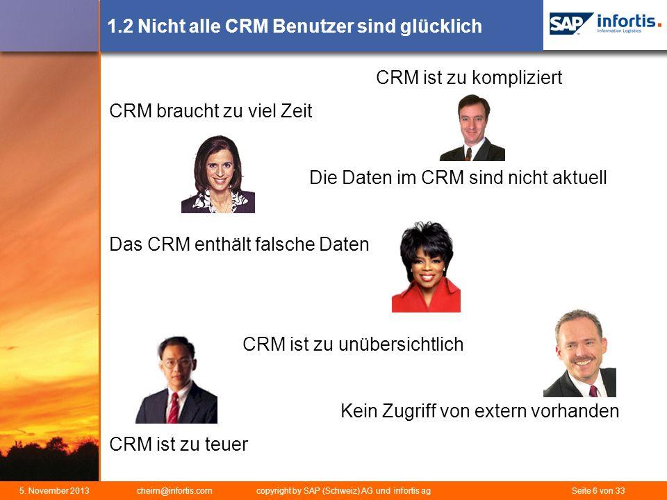 1.2 Nicht alle CRM Benutzer sind glücklich