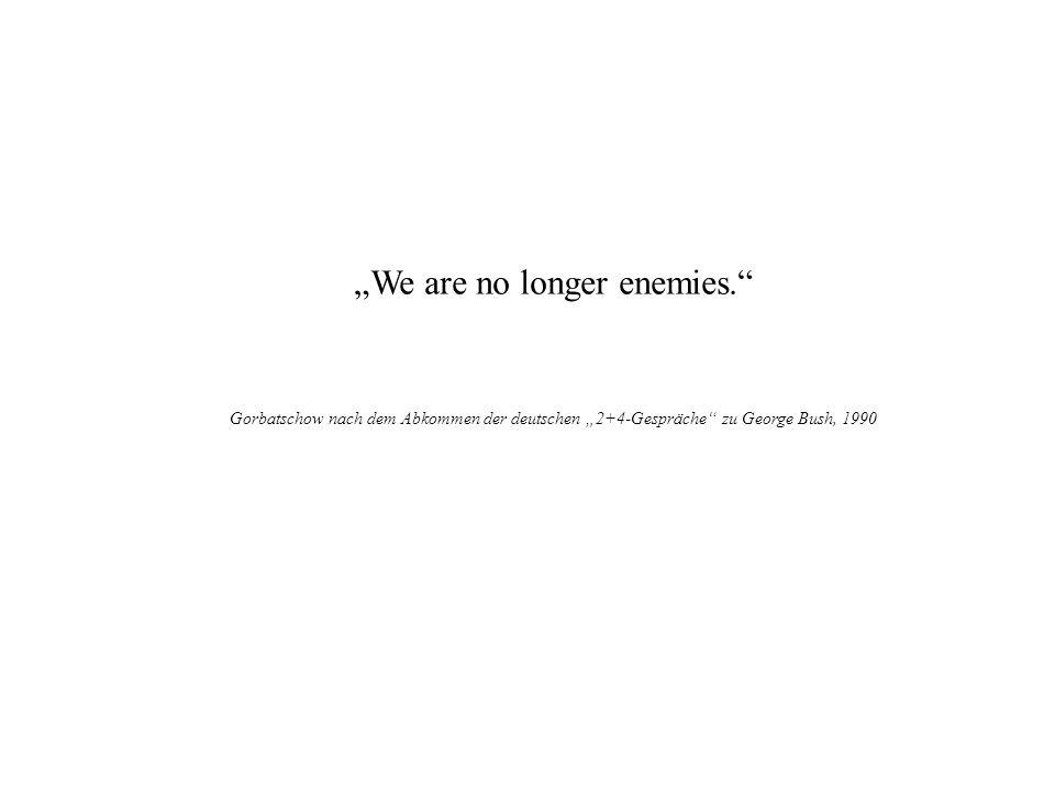 """We are no longer enemies."