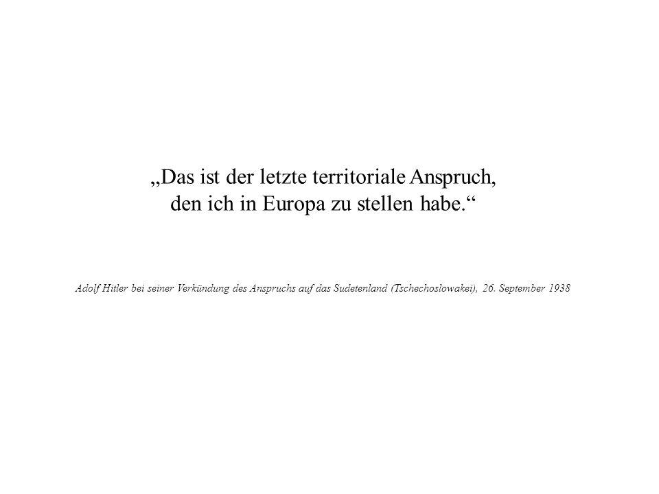 """""""Das ist der letzte territoriale Anspruch,"""